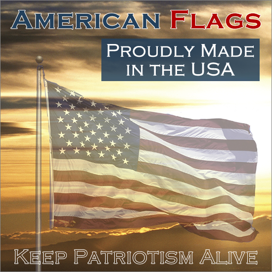 American Flags - Keep Patriotism Alive